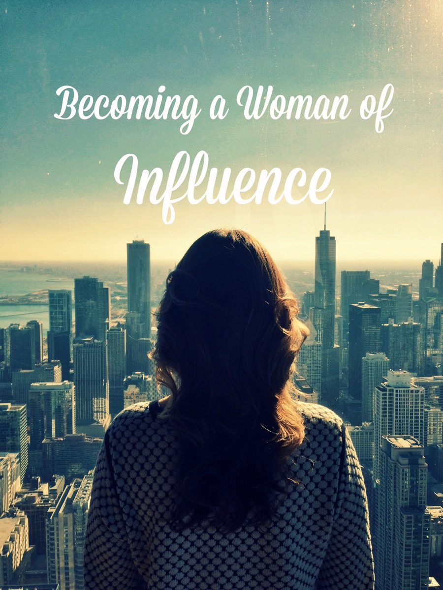 Becoming a Woman of Influence - LifeWay Women All Access